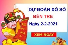 Dự đoán XSBT ngày 2/2/2021