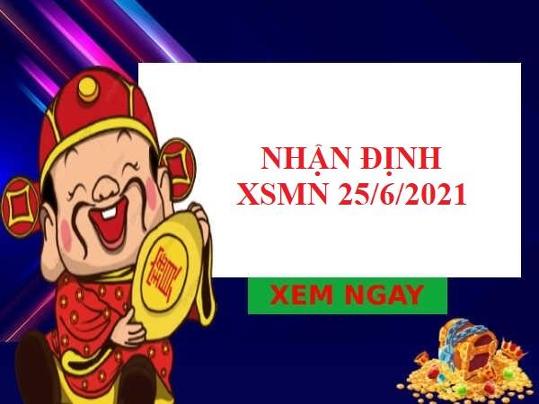 Nhận định VIP XSMN 25/6/2021 hôm naY