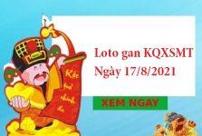 Loto gan KQXSMT 17/8/2021