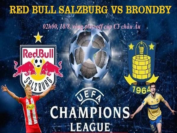 Soi kèo trận brondby vs rb salzburg ngày 26/08