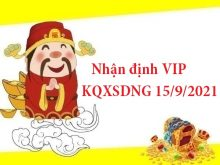 Nhận định VIP KQXSDNG 15/9/2021