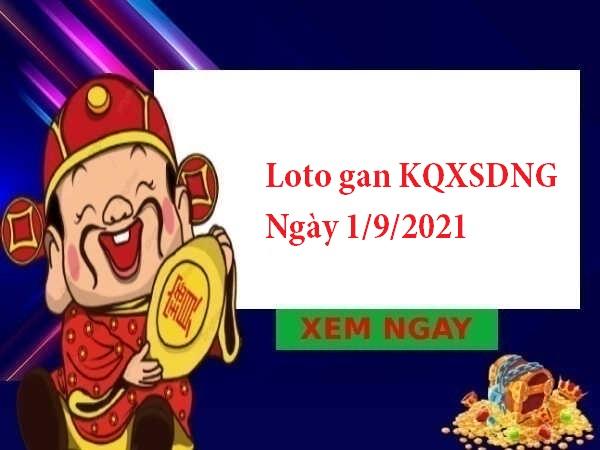 Loto gan KQXSDNG 1/9/2021