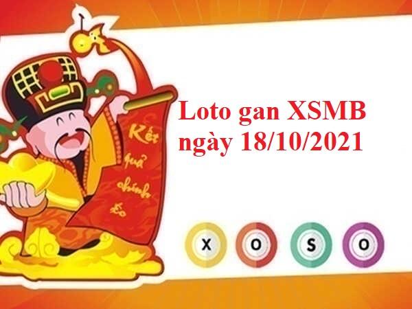 Loto gan KQXSMB ngày 18/10/2021