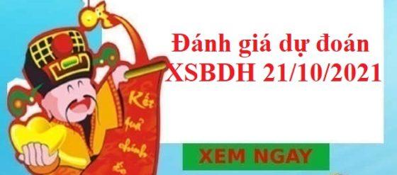 Đánh giá dự đoán XSBDH 21/10/2021